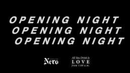 Nero opening night